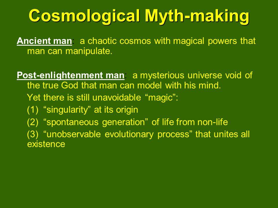 Cosmological Myth-making