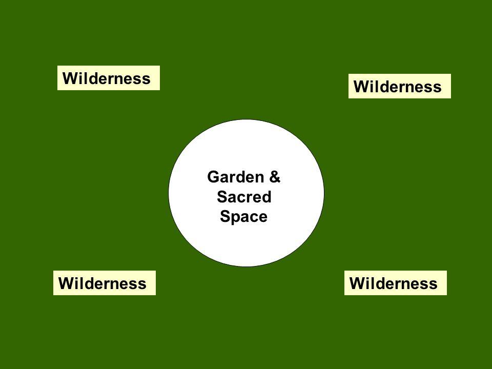 Wilderness Wilderness Garden & Sacred Space Wilderness Wilderness