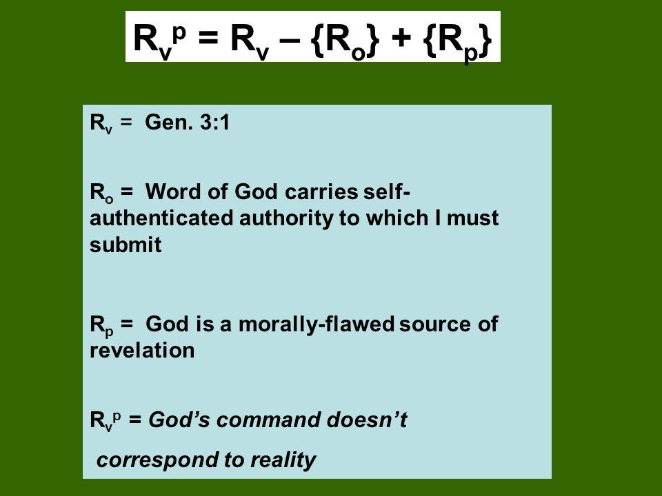 Rvp = Rv – {Ro} + {Rp} Rv = Gen. 3:1