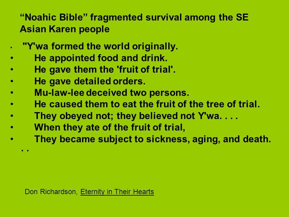 Noahic Bible fragmented survival among the SE Asian Karen people