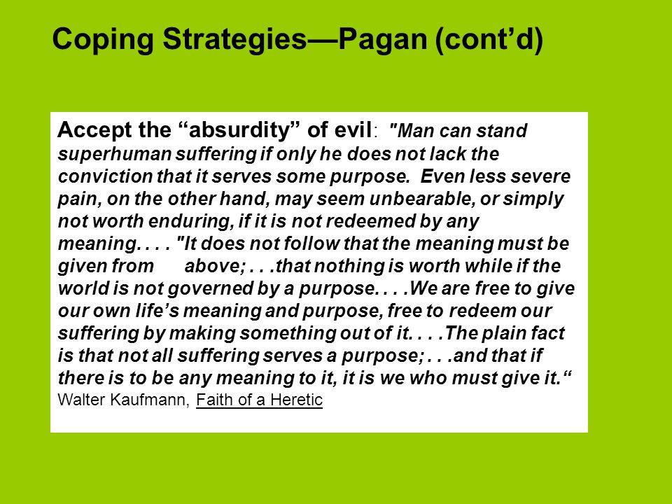 Coping Strategies—Pagan (cont'd)