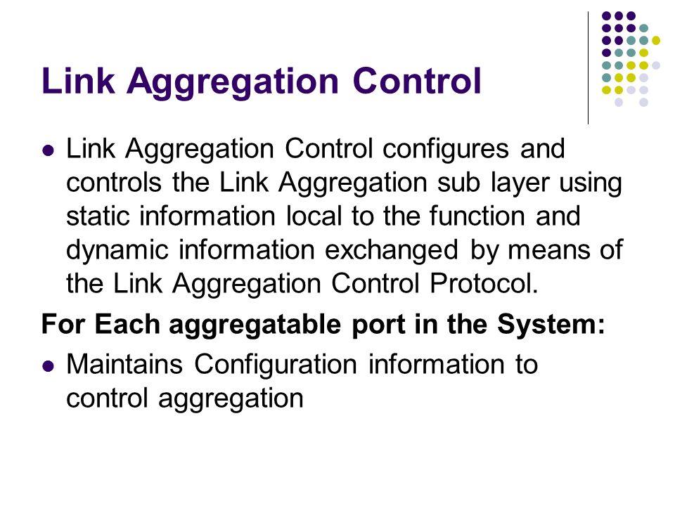 Link Aggregation Control