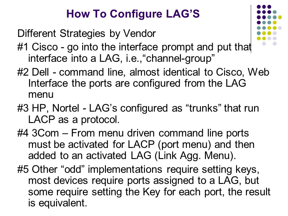How To Configure LAG'S Different Strategies by Vendor