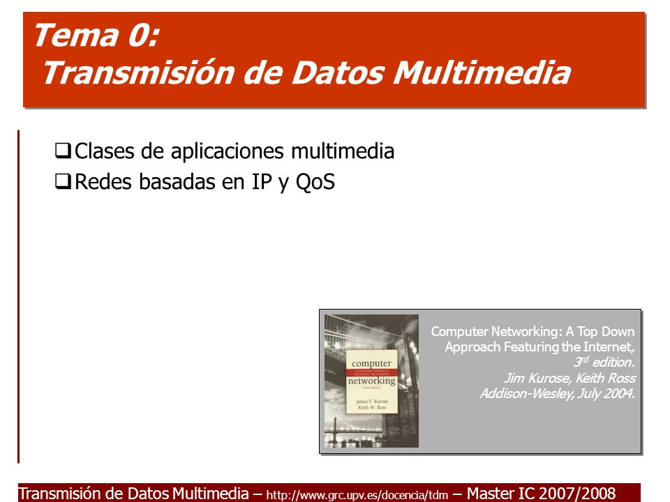 Tema 0: Transmisión de Datos Multimedia