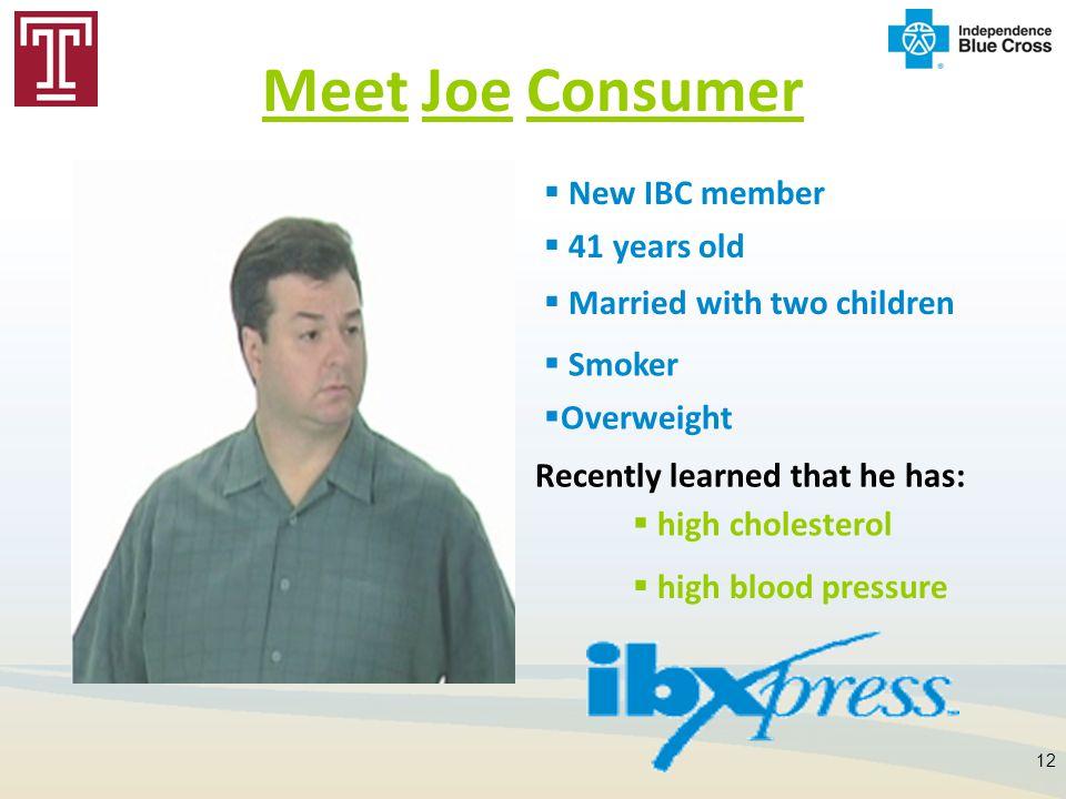 Meet Joe Consumer New IBC member 41 years old