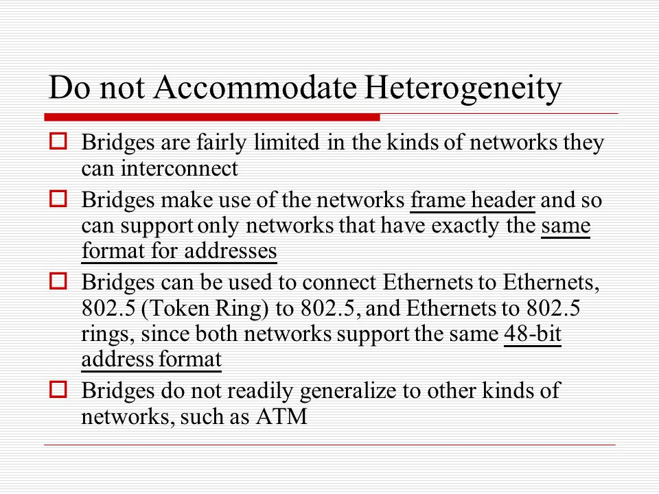 Do not Accommodate Heterogeneity