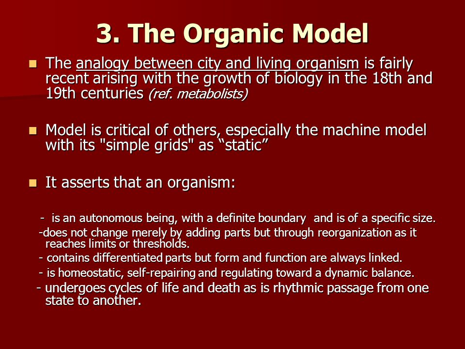 3. The Organic Model