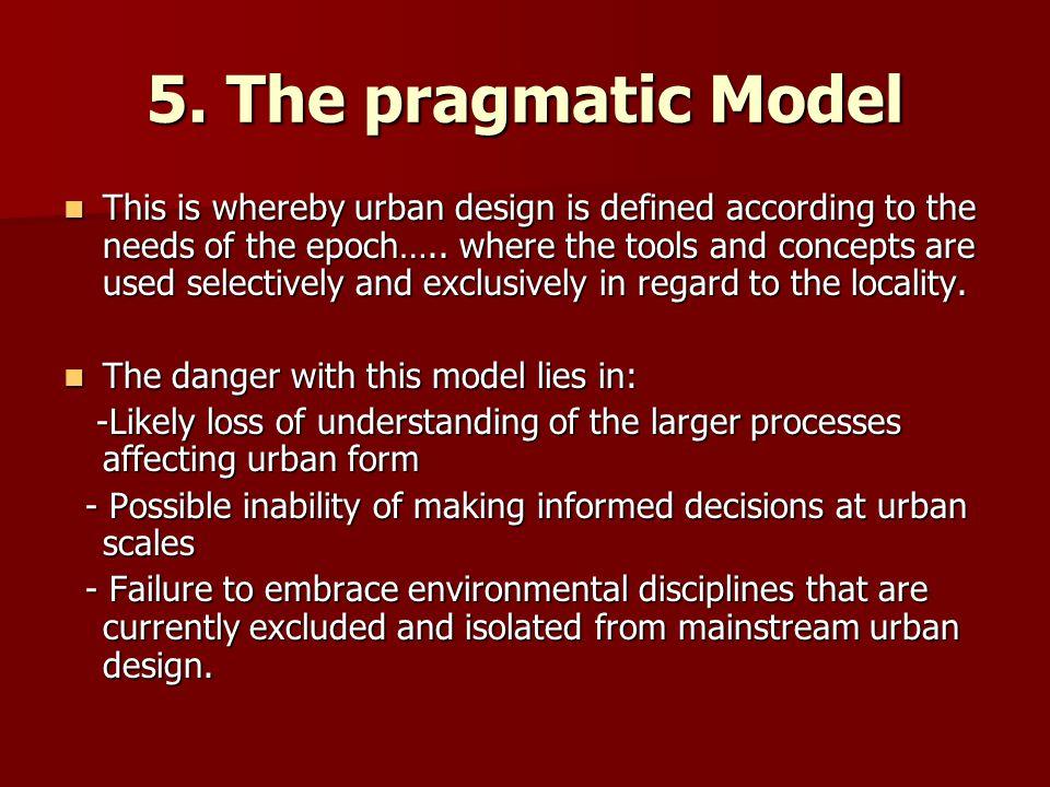 5. The pragmatic Model
