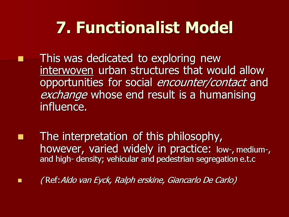 7. Functionalist Model