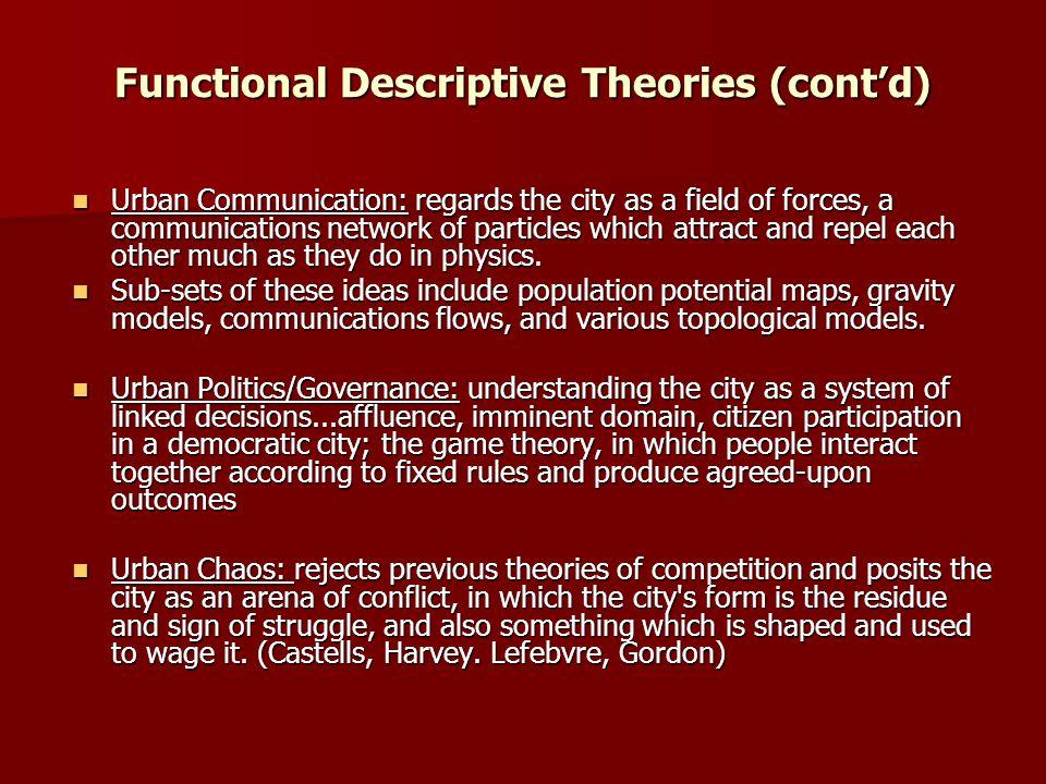 Functional Descriptive Theories (cont'd)