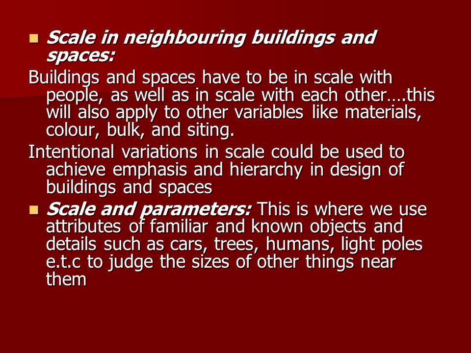 Scale in neighbouring buildings and spaces: