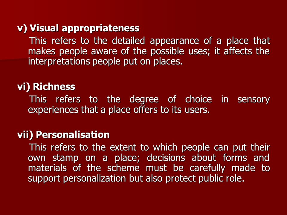v) Visual appropriateness