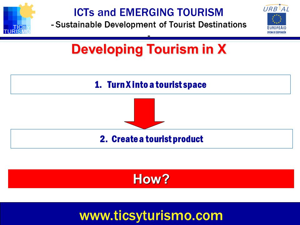 Developing Tourism in X How