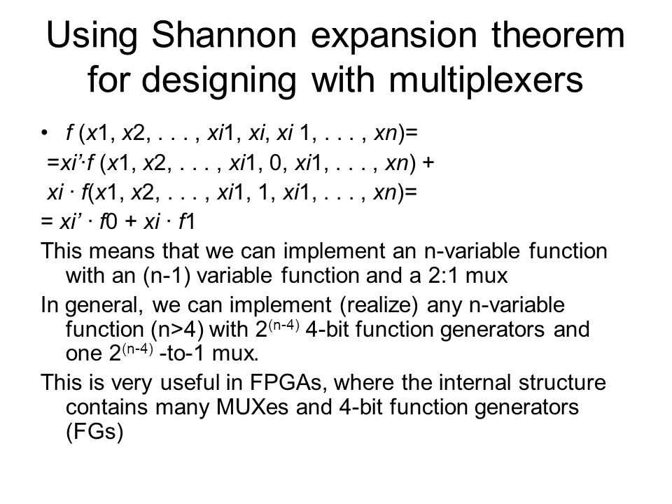 Using Shannon expansion theorem for designing with multiplexers