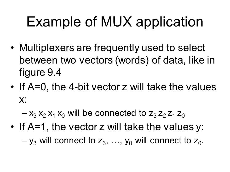 Example of MUX application
