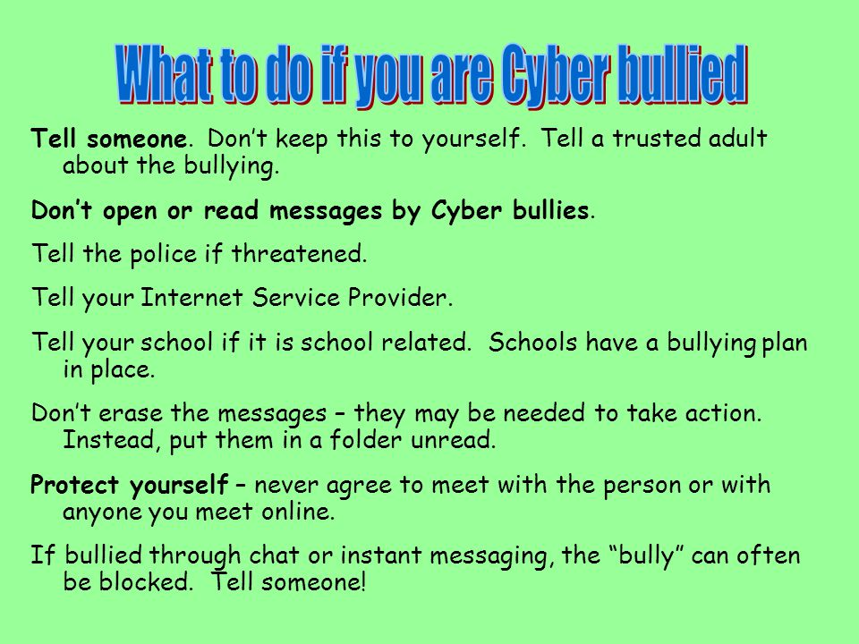 What to do if you are Cyber bullied