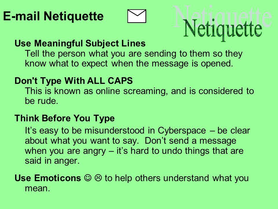 E-mail Netiquette Netiquette
