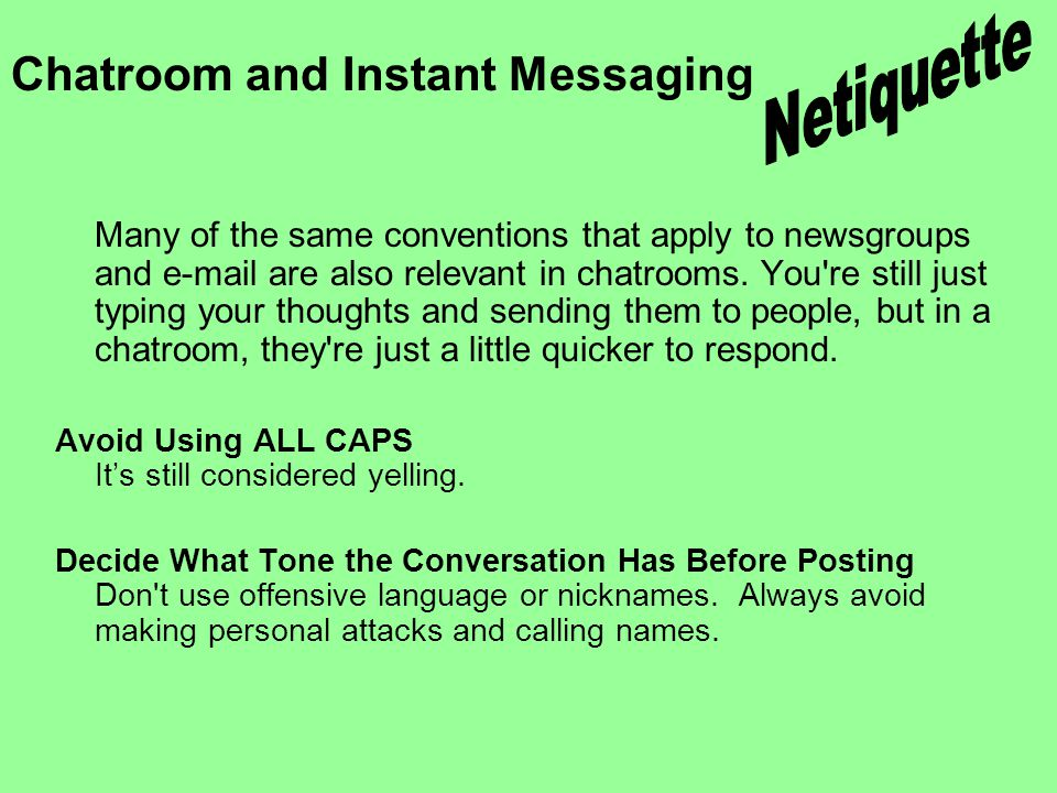 Chatroom and Instant Messaging