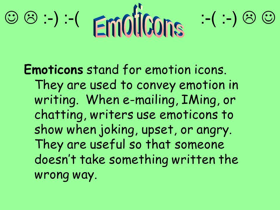   :-) :-( :-( :-)   Emoticons