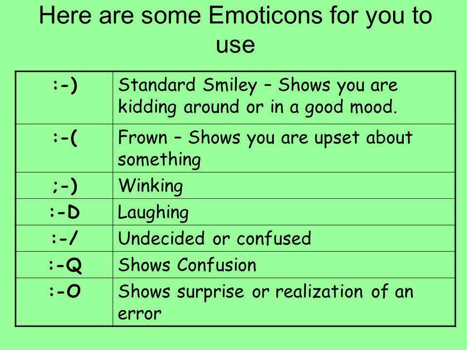 Here are some Emoticons for you to use