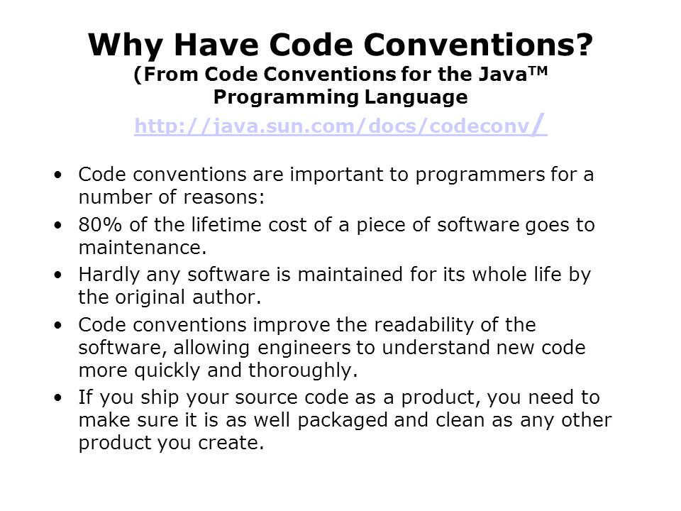Why Have Code Conventions