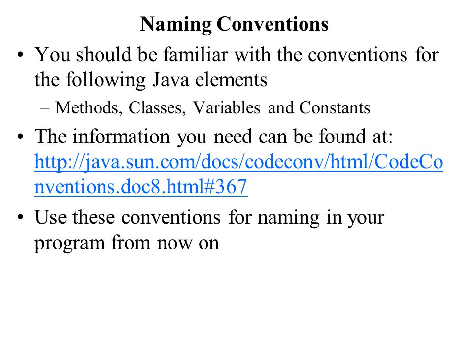 Use these conventions for naming in your program from now on
