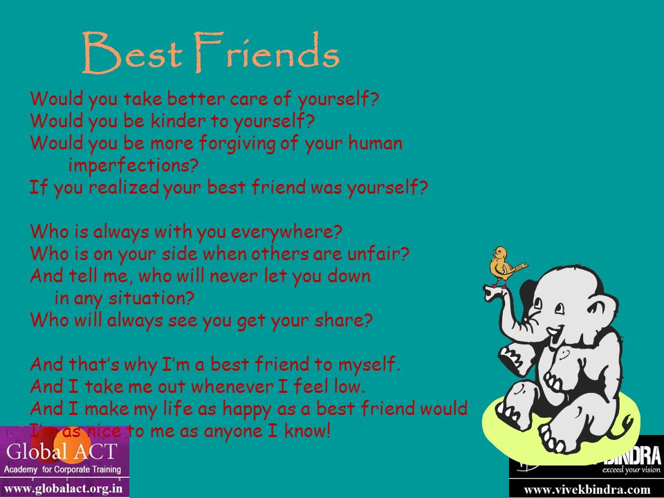 Best Friends Would you take better care of yourself