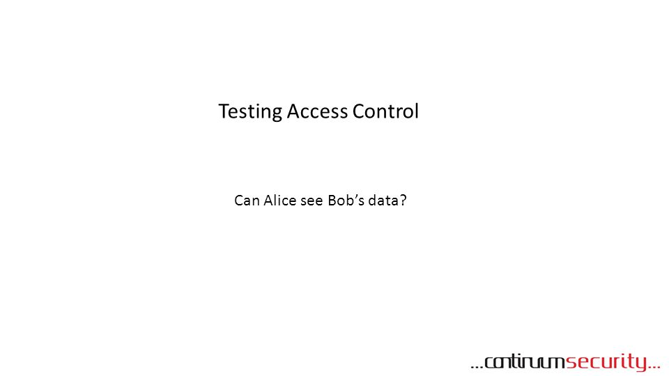 Can Alice see Bob's data