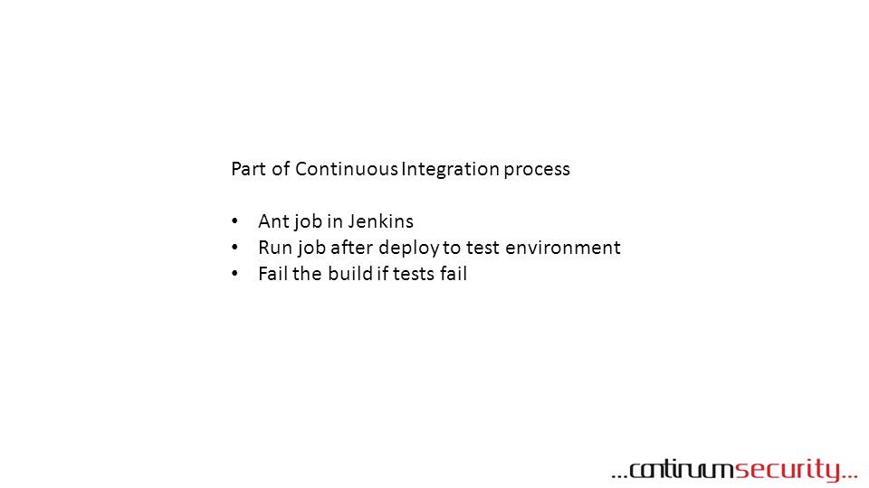 Part of Continuous Integration process
