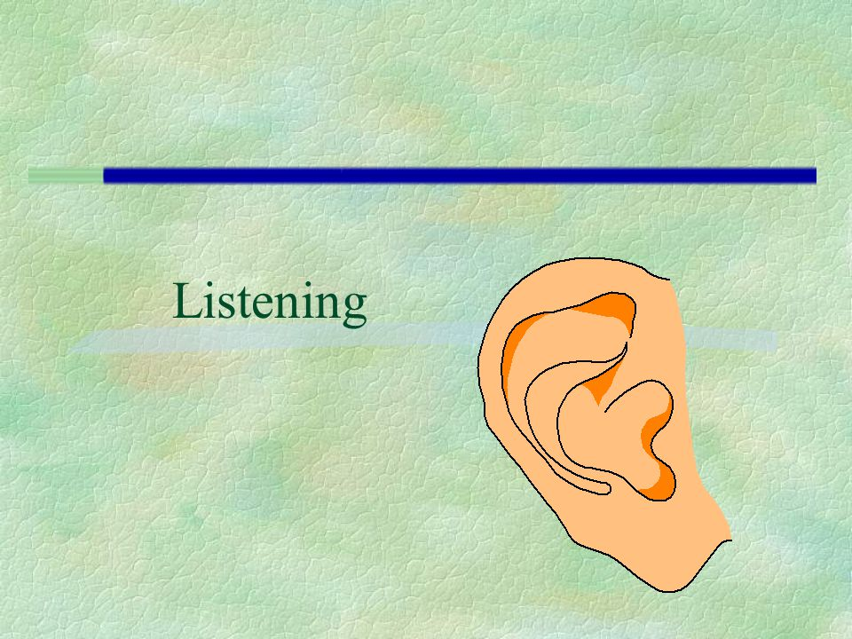Listening (7 minutes-Overheads 13 and 14) 8. Exercise: Listening