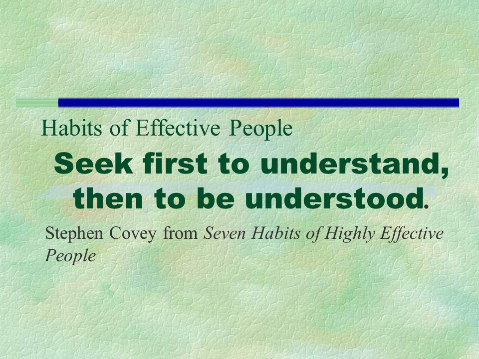 Habits of Effective People
