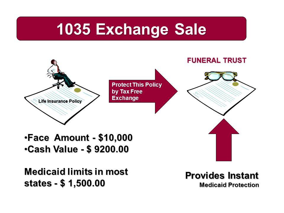 1035 Exchange Sale Face Amount - $10,000 Cash Value - $ 9200.00