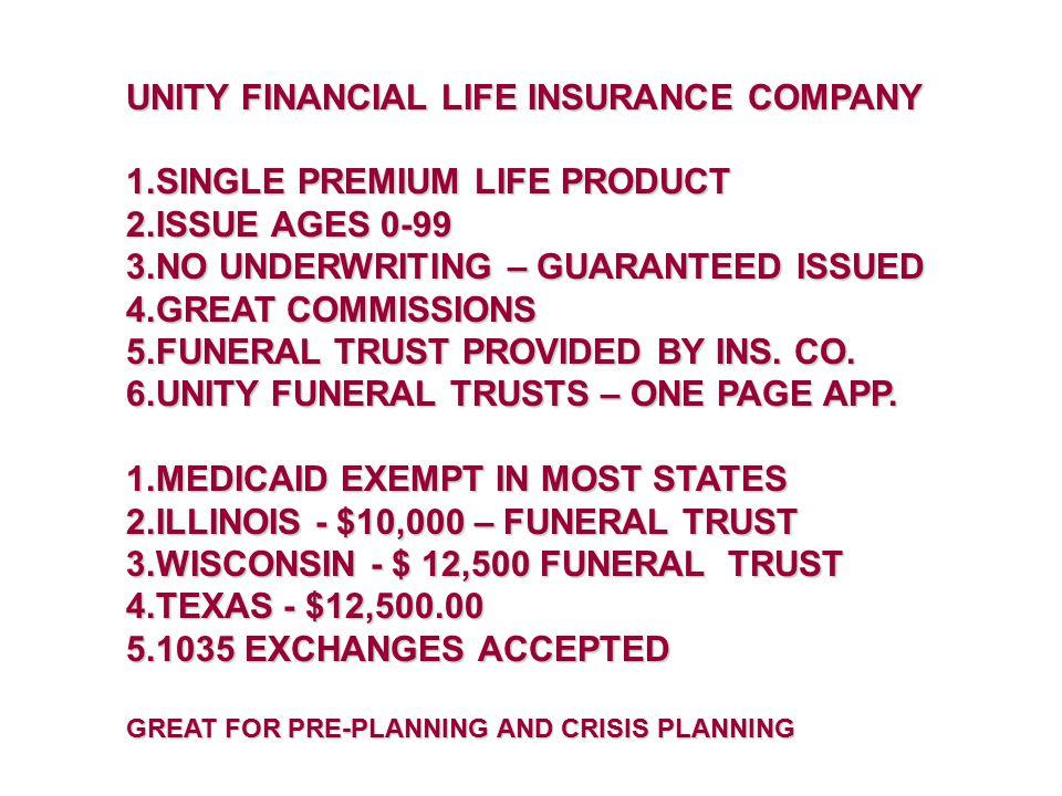 UNITY FINANCIAL LIFE INSURANCE COMPANY SINGLE PREMIUM LIFE PRODUCT