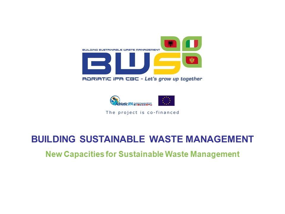 BUILDING SUSTAINABLE WASTE MANAGEMENT
