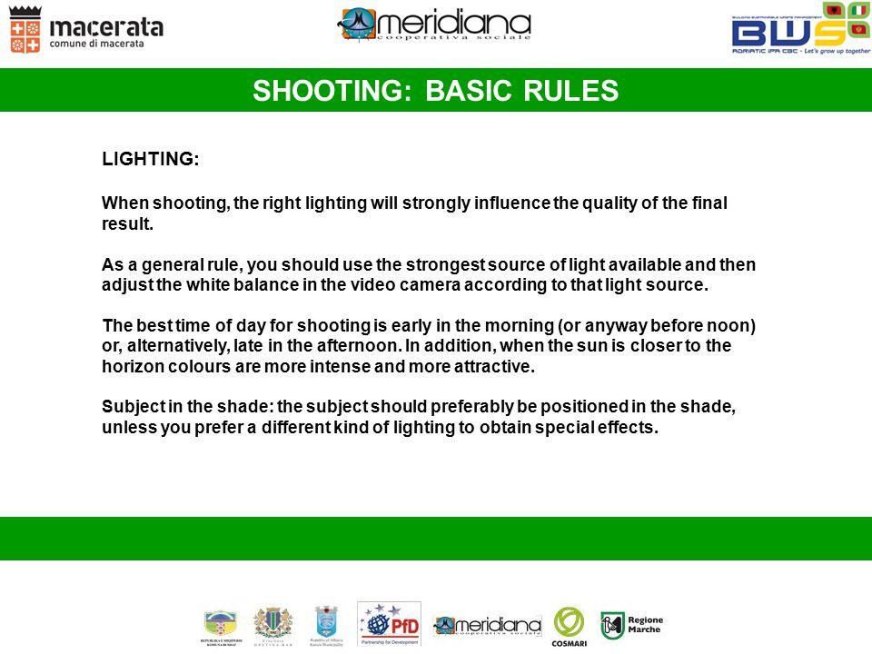 SHOOTING: BASIC RULES LIGHTING: