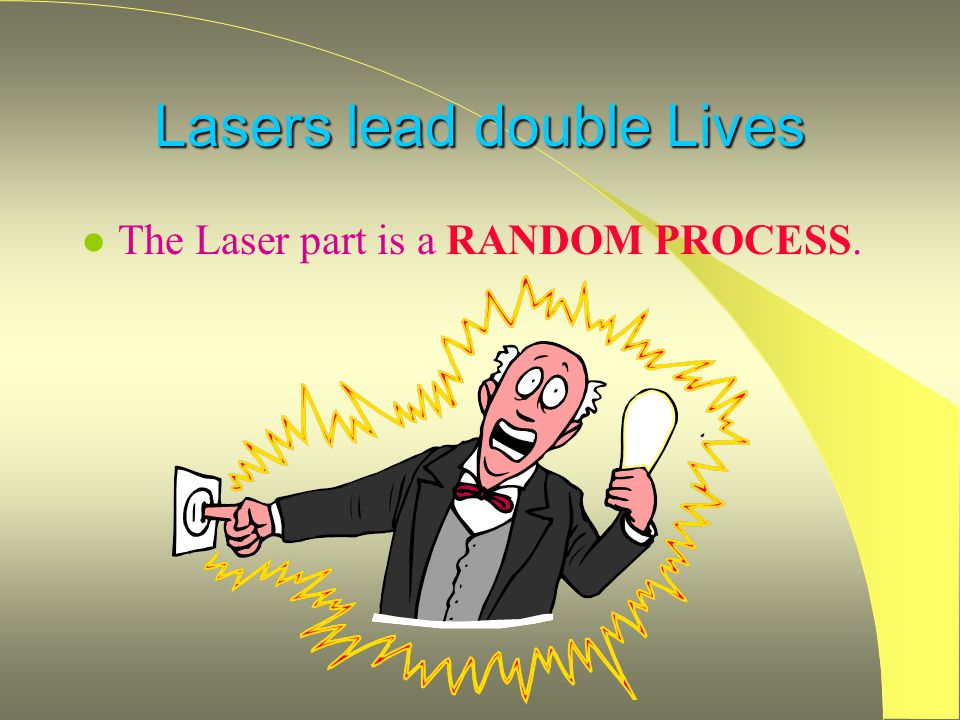 Lasers lead double Lives