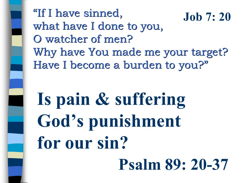 Is pain & suffering God's punishment for our sin
