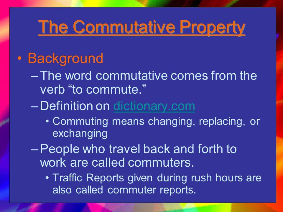 The Commutative Property
