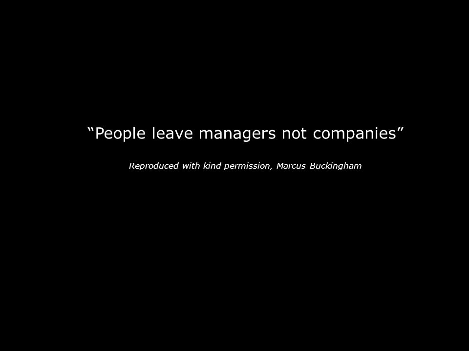 People leave managers not companies