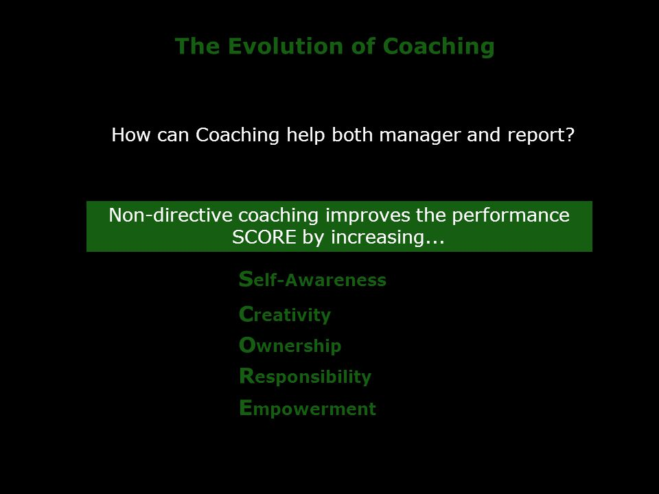 The Evolution of Coaching