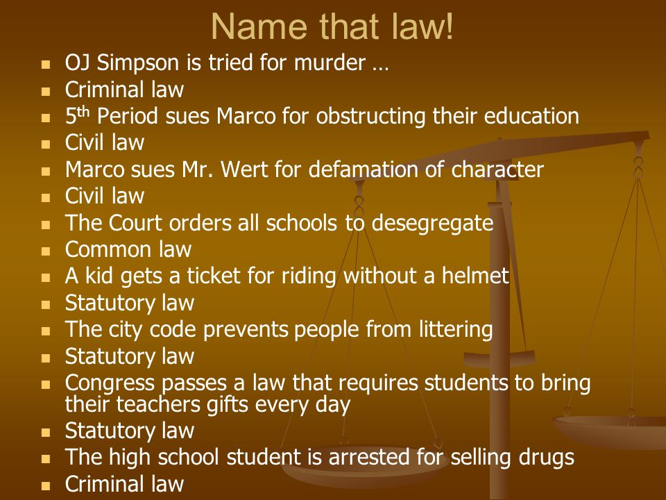Name that law! OJ Simpson is tried for murder … Criminal law