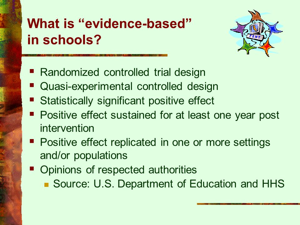 What is evidence-based in schools