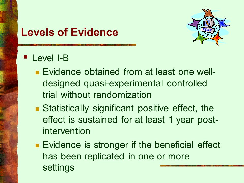 Levels of Evidence Level I-B
