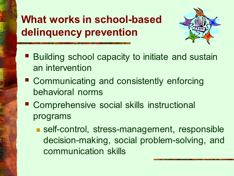 What works in school-based delinquency prevention