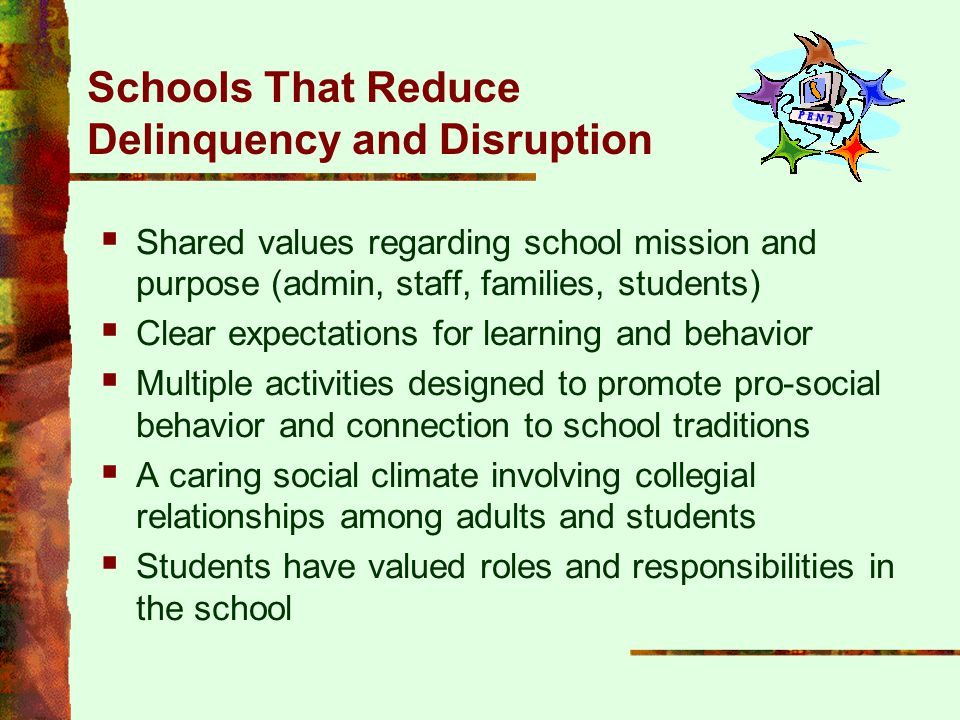 Schools That Reduce Delinquency and Disruption