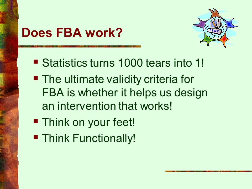 Does FBA work Statistics turns 1000 tears into 1!