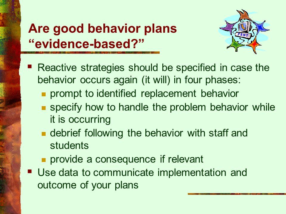 Are good behavior plans evidence-based