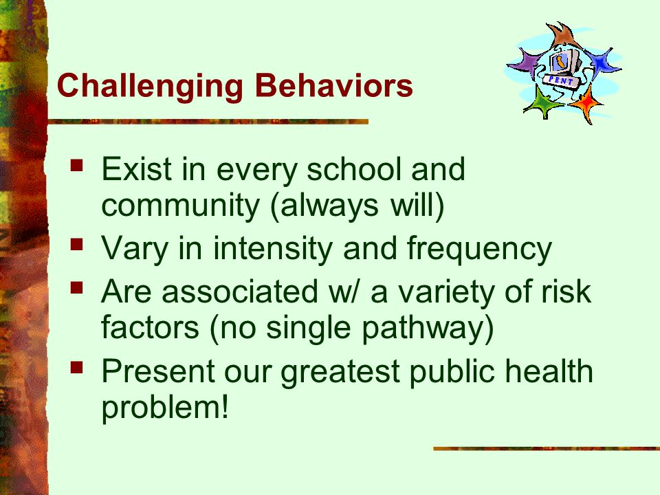 Challenging Behaviors
