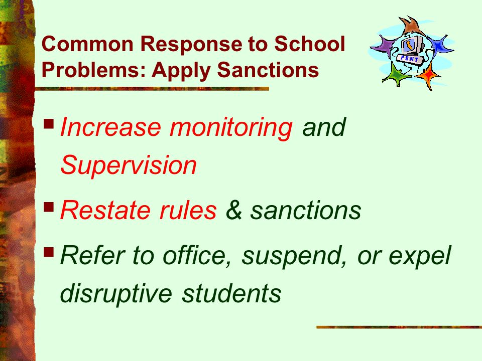 Common Response to School Problems: Apply Sanctions