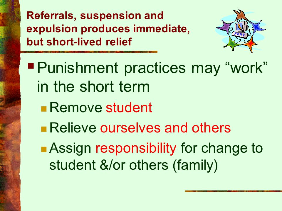 Punishment practices may work in the short term